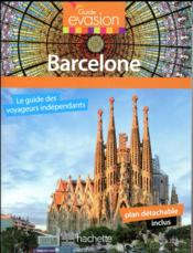 Vente  GUIDE EVASION EN VILLE ; Barcelone  - Collectif - Collectif Hachette