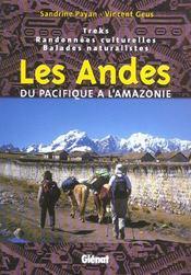 Les Andes, Du Pacifique A L'Amazonie - Intérieur - Format classique