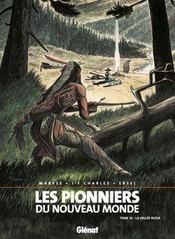 Les pionniers du nouveau monde t.16 ; la vallée bleue - Intérieur - Format classique