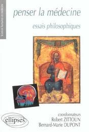 Penser la médecine ; essais philosophiques - Intérieur - Format classique