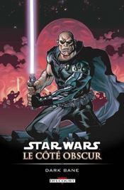 Star Wars - le côté obscur t.9 ; Dark Bane - Intérieur - Format classique
