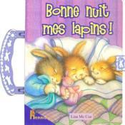 Bonne nuit mes lapins - Couverture - Format classique