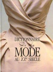 Dictionnaire D.Mode Au Xxe Siecle (Cart) - Intérieur - Format classique