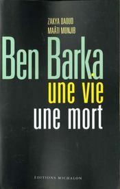 Ben barka ; une vie une mort - Intérieur - Format classique