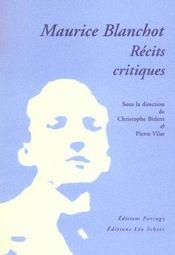 Maurice Blanchot, Recits Critiques - Intérieur - Format classique