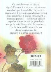 La Grace Du Moment Present ; Le Simple Bonheur D'Exister - 4ème de couverture - Format classique