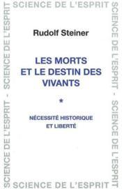 Morts Et Destin Des Vivants - Couverture - Format classique