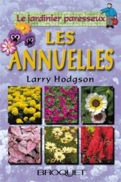 Le Jardinier Paresseux ; Les Annuelles - Couverture - Format classique