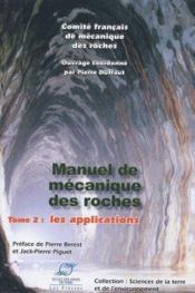 Manuel de mécanique des roches t.2 ; les applications - Couverture - Format classique