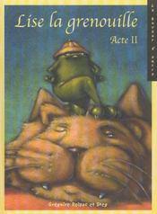 Lise la grenouille t.2 - Intérieur - Format classique
