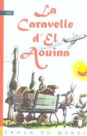 La caravelle d'el aouina - Couverture - Format classique
