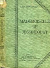Mademoiselle De Jessincourt. - Couverture - Format classique