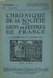 CHRONIQUE DE LA SOCIETE DES GENS DE LETTRES DE FRANCE N° 4, 81e ANNEE ( 1er SEPTEMBRE AU 31 DECEMBRE 1946) - Couverture - Format classique