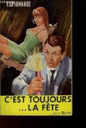 C'Est Toujours La Fete - Couverture - Format classique