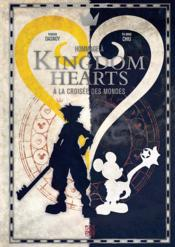 Vente livre :  Kingdom Hearts  - Collectif