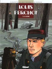 Louis Ferchot t.3 ; la caserne - Intérieur - Format classique