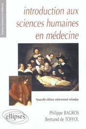 Introduction Aux Sciences Humaines En Medecine Nouvelle Edition - Intérieur - Format classique