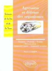 Agression Et Defense Des Organismes Toxines Poisons Venins Detoxication Immunite Innee Acquise - Intérieur - Format classique