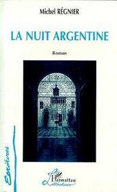La nuit argentine - Intérieur - Format classique