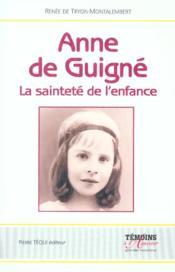 Anne De Guigne - La Saintete De L'Enfance - Couverture - Format classique