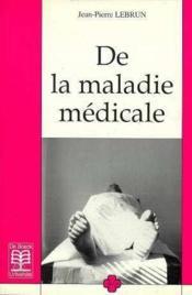 De La Maladie Medicale - Couverture - Format classique