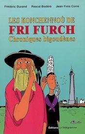 Les konchennou de fri furch ; chroniques bigoudènes - Intérieur - Format classique