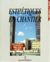 Revue D'Esthetique N.24 ; Esthétiques En Chantier - Couverture - Format classique