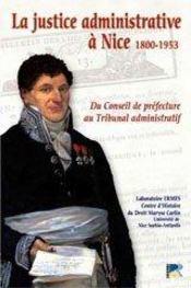 La justice administrative à nice (1800-1953) - Intérieur - Format classique