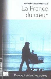 La France Du Coeur ; Ceux Qui Aident Les Autres - Intérieur - Format classique
