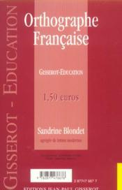 Orthographe Francaise - 4ème de couverture - Format classique