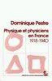 Physique et physiciens en france ; 1918-1940 - Intérieur - Format classique