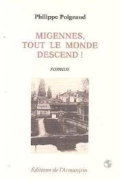 Migennes. Tout Le Monde Descend ! - Couverture - Format classique