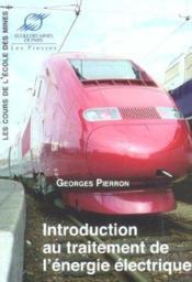 Introduction au traitement de l'energie electrique - Couverture - Format classique
