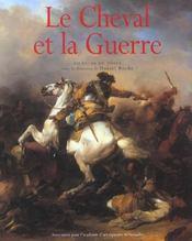 Le cheval et la guerre du XVe au XXe siècle - Intérieur - Format classique