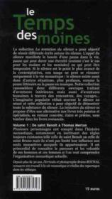 Le temps des moines t.1 ; de Saint Benoît à Thomas Merton - 4ème de couverture - Format classique