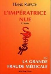 Imperatrice Nue Ou La Grande Fraude Medicale (L') - Couverture - Format classique