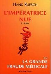 Imperatrice Nue Ou La Grande Fraude Medicale (L') - Intérieur - Format classique