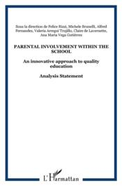 Parental involvement within the school ; an innovative approach to quality education  - Collectif