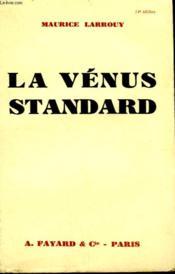 La Venus Standard. - Couverture - Format classique