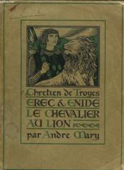 Erec Et Enide. Le Chevalier Au Lion. - Couverture - Format classique