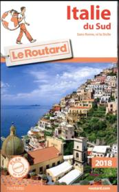 Vente  Guide du Routard ; Italie du Sud (édition 2018)  - Collectif Hachette