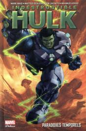 Indestructible Hulk T.2  - Mark Waid - Mahmud Asrar - Matteo Scalera