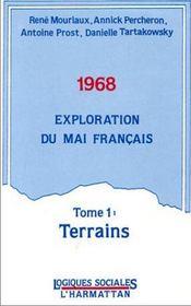 1968 ; exploration du mai français t.1 ; terrains - Intérieur - Format classique