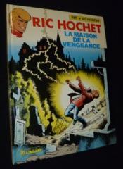 Ric Hochet T.41 ; la maison de la vengeance - Couverture - Format classique
