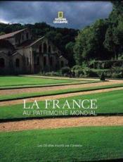 La France Au Patrimoine Mondial Ned - Couverture - Format classique