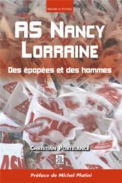 As nancy, lorraine ; des épopées et des hommes - Couverture - Format classique