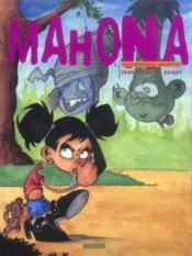 Mahona t.1 ; monstrueuses vacances ! - Couverture - Format classique