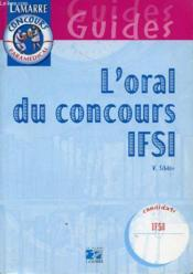 L Oral Du Concours Ifsi - Couverture - Format classique