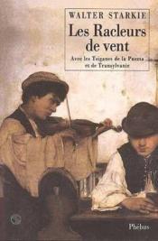 Les Racleurs De Vent Avec Les Tsiganes De La Puszta Et De Transylvanie - Couverture - Format classique