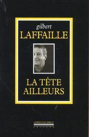 Tete Ailleurs (La) - Intérieur - Format classique
